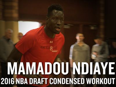 Mamadou NDiaye 2016 NBA Pre-Draft Workout Video and Interview