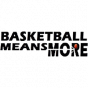 Basketball Means More